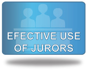 Effective Use of Jurors